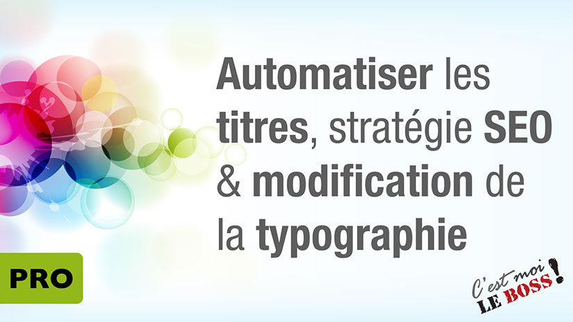 Changer le titre et la typographie