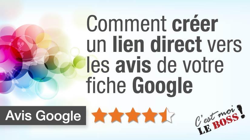 Avis Google - Comment faire un lien direct