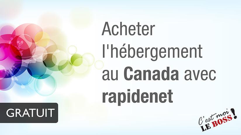 Comment acheter l'hébergement au Canada - RapideNet