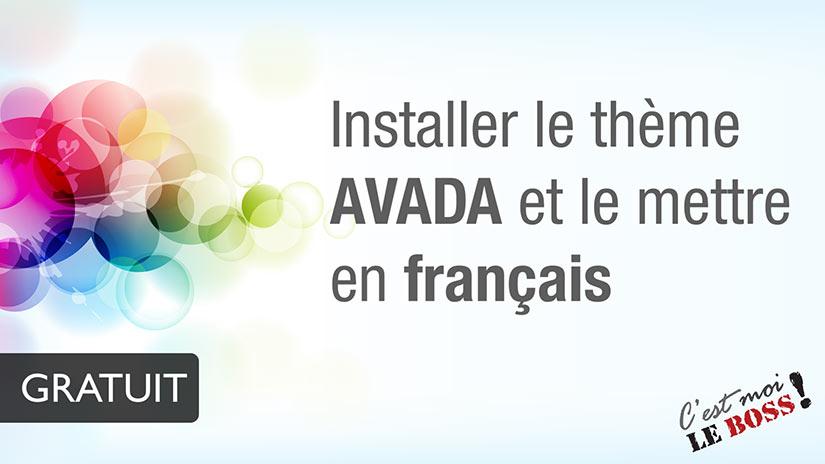 Comment installer Avada et le mettre en Français