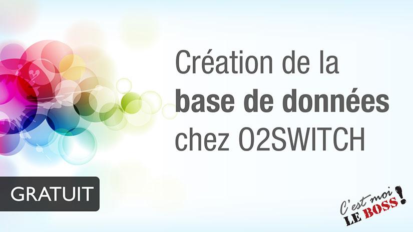 Création de la base de donnée | o2switch