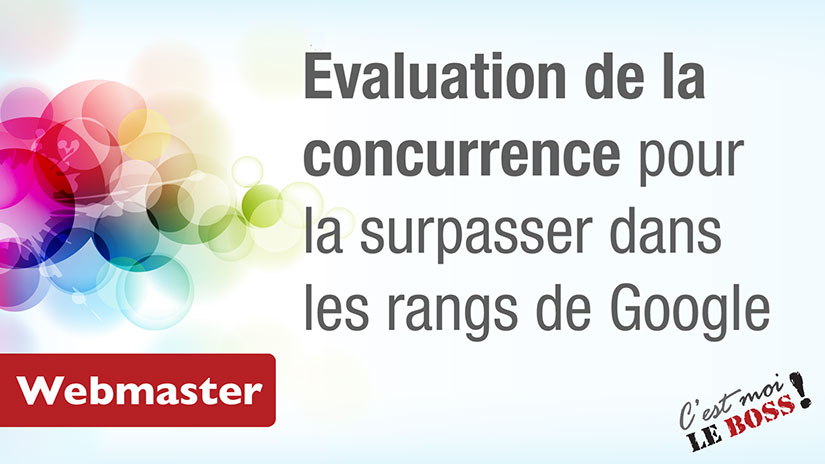 Webmaster - Évaluation de la concurrence WEB